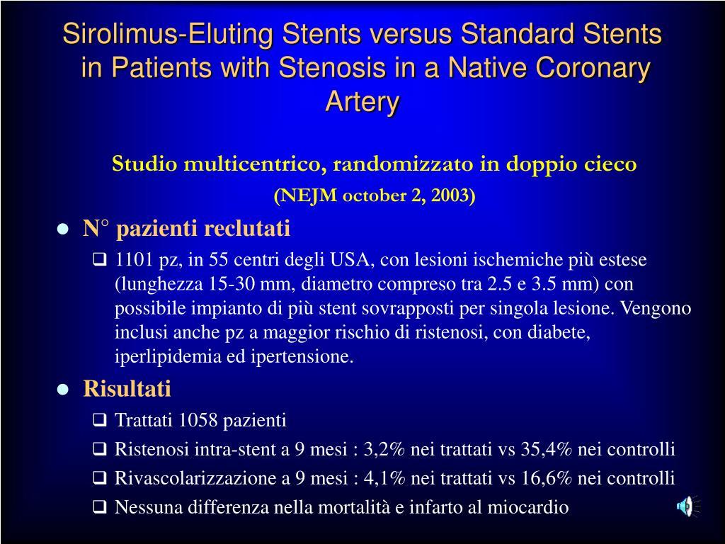 Sirolimus-Eluting Stents versus Standard Stents