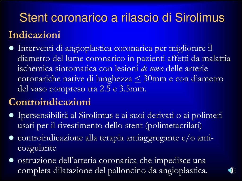 Stent coronarico a rilascio di Sirolimus