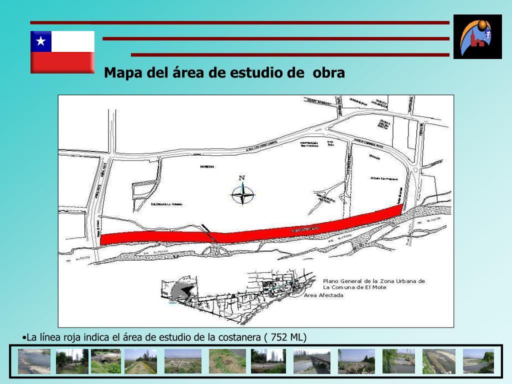 Mapa del área de estudio de  obra