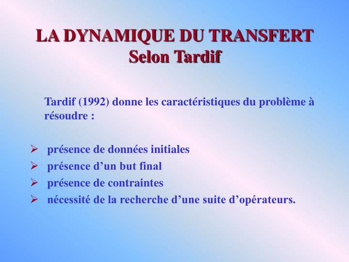 LA DYNAMIQUE DU TRANSFERT