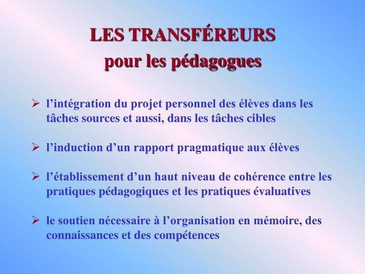 LES TRANSFÉREURS