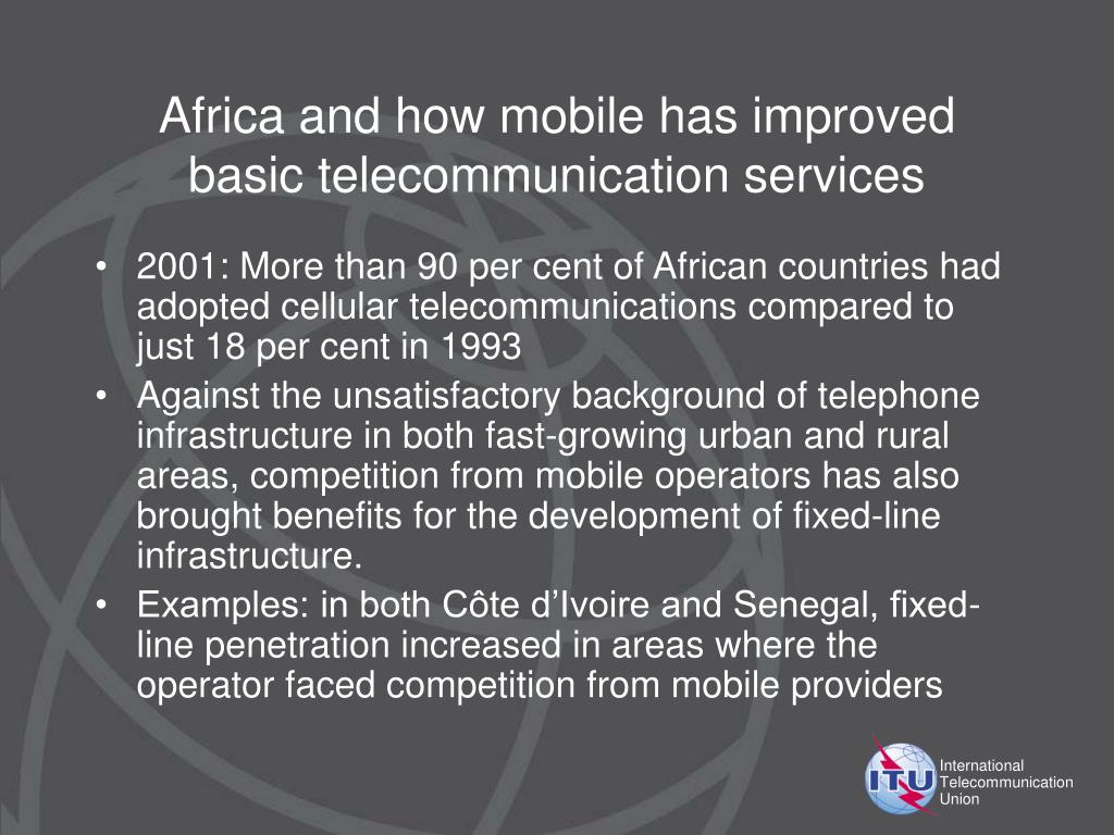 Africa and how mobile has improved basic telecommunication services