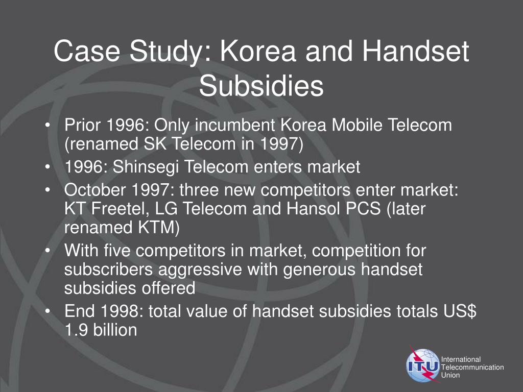Case Study: Korea and Handset Subsidies