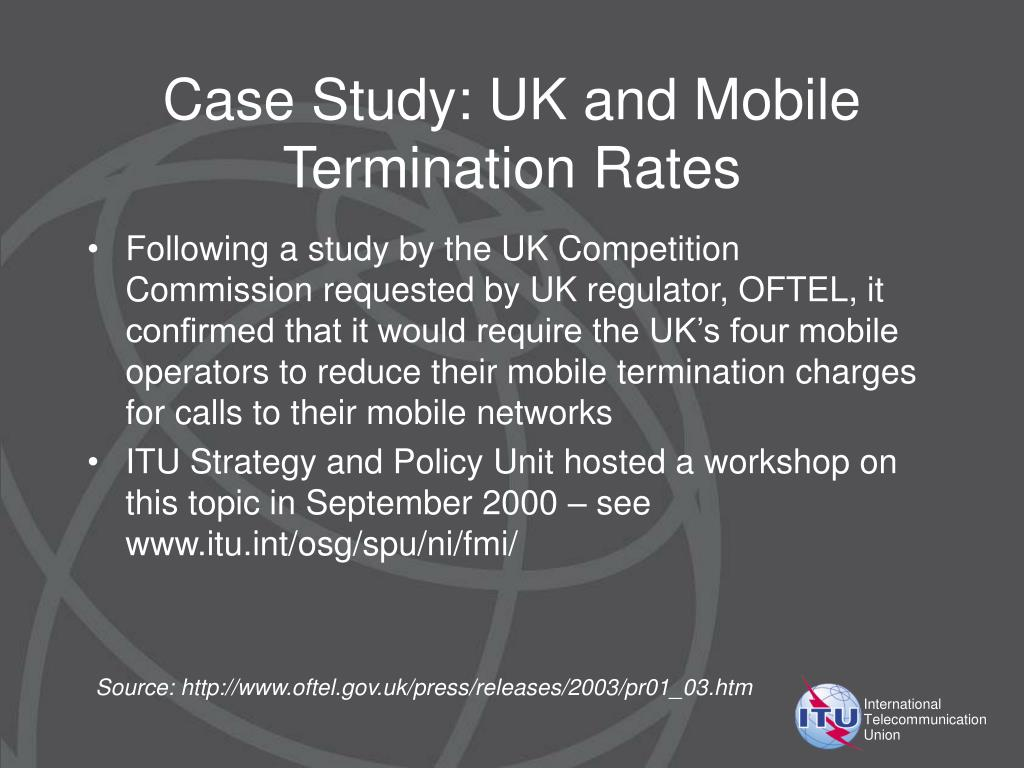 Case Study: UK and Mobile Termination Rates