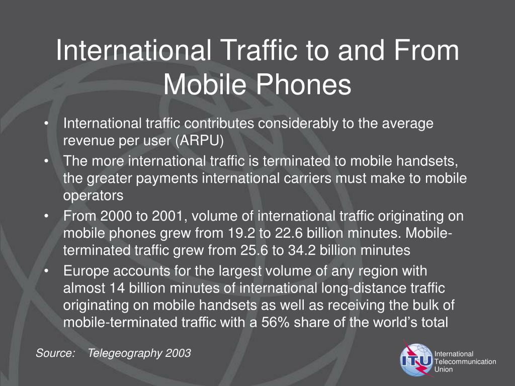 International Traffic to and From Mobile Phones