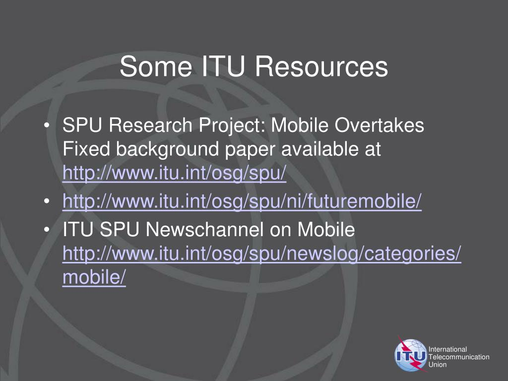 Some ITU Resources