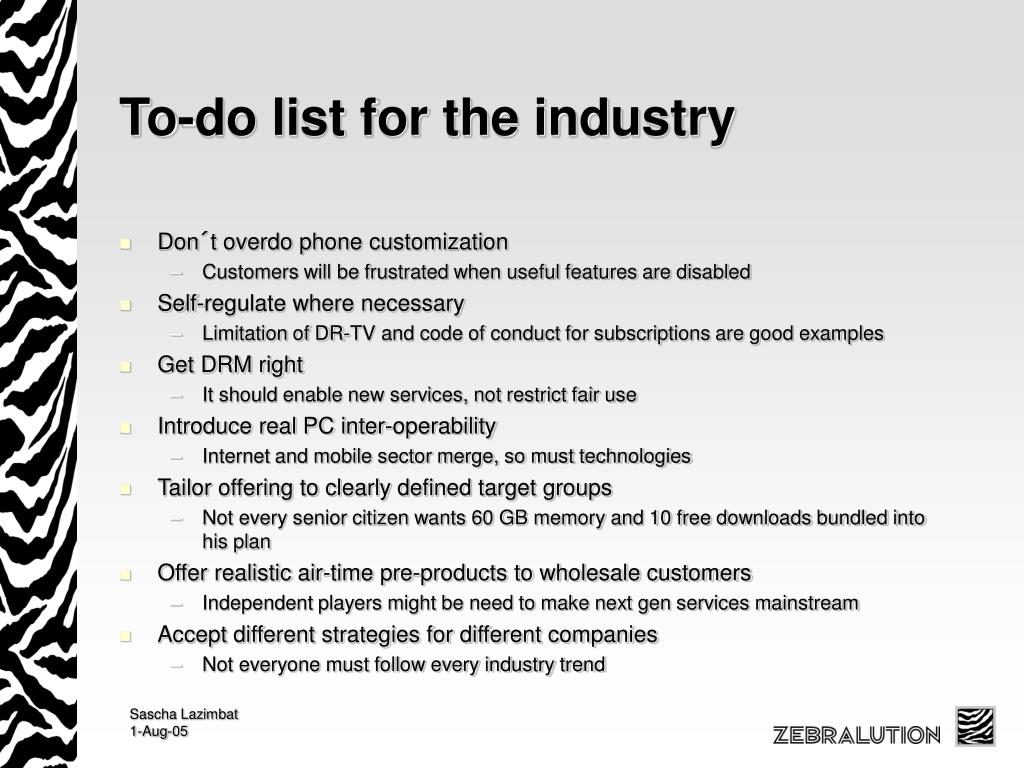 To-do list for the industry