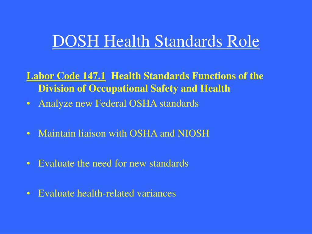 DOSH Health Standards Role