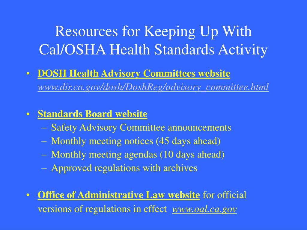 Resources for Keeping Up With Cal/OSHA Health Standards Activity