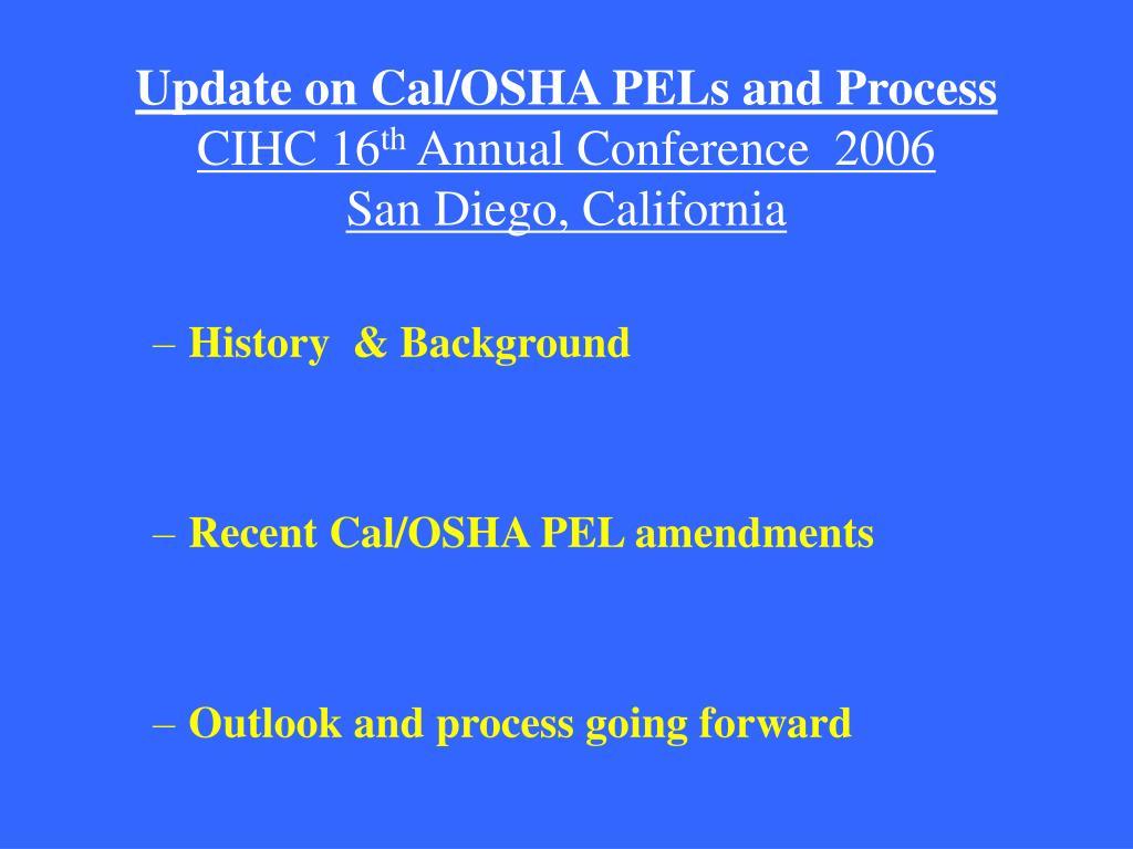 Update on Cal/OSHA PELs and Process