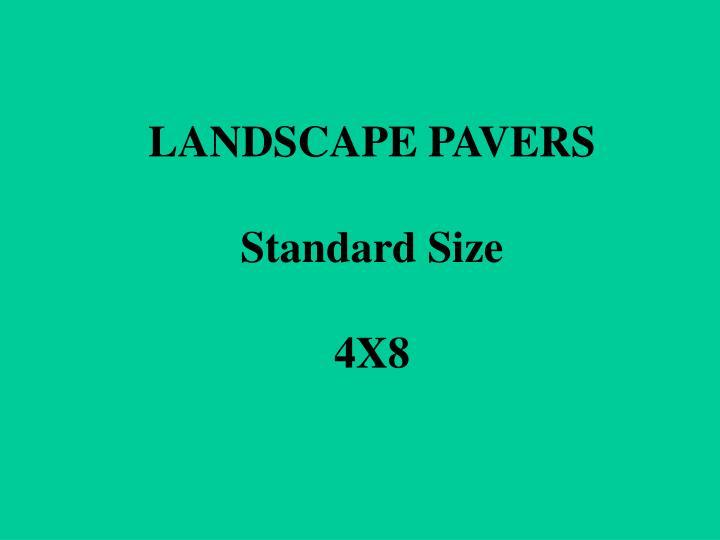 LANDSCAPE PAVERS