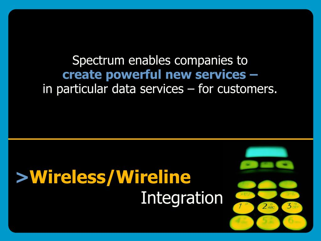 Spectrum enables companies to