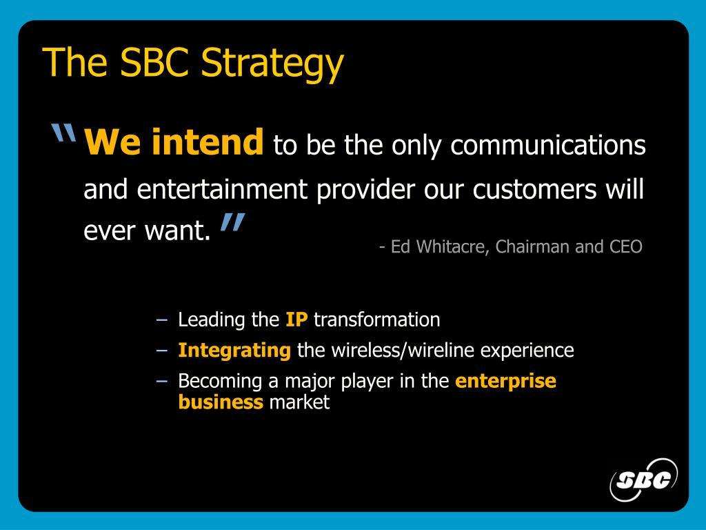 The SBC Strategy