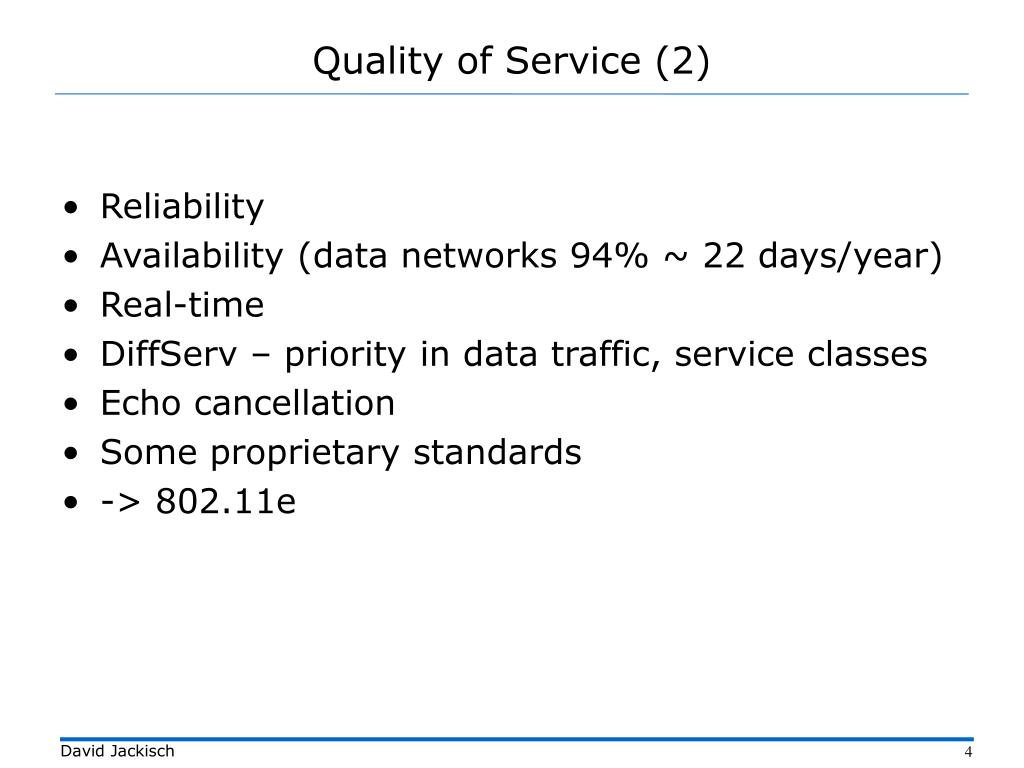 Quality of Service (2)