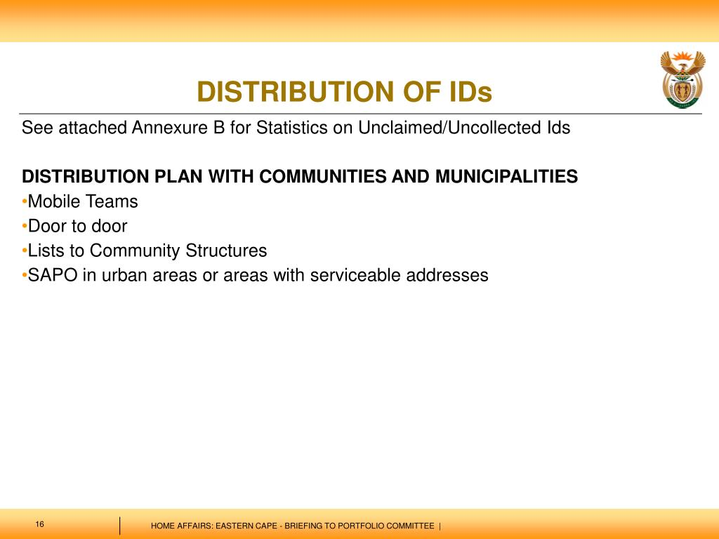 See attached Annexure B for Statistics on Unclaimed/Uncollected Ids