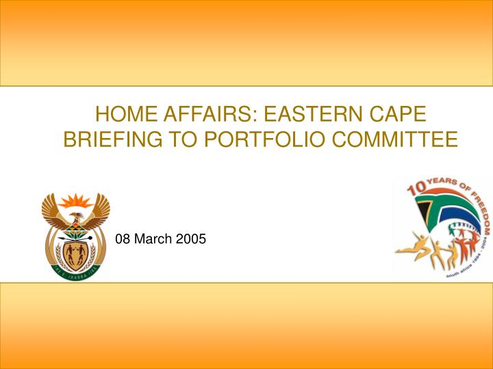 Home affairs eastern cape briefing to portfolio committee