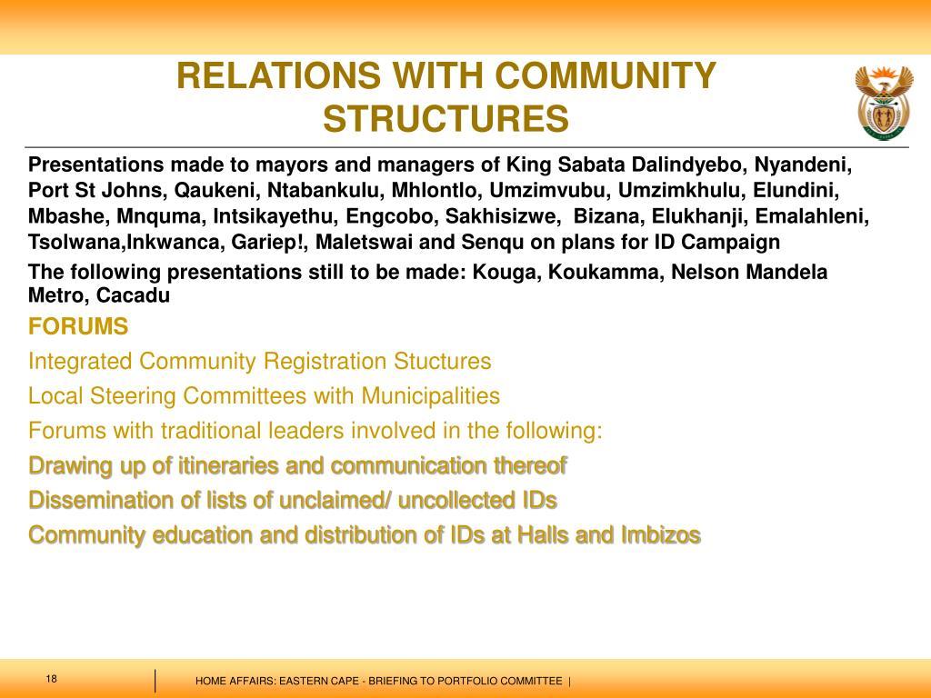 Presentations made to mayors and managers of King Sabata Dalindyebo, Nyandeni, Port St Johns, Qaukeni, Ntabankulu, Mhlontlo, Umzimvubu, Umzimkhulu, Elundini, Mbashe, Mnquma, Intsikayethu, Engcobo, Sakhisizwe,  Bizana, Elukhanji, Emalahleni, Tsolwana,Inkwanca, Gariep!, Maletswai and Senqu on plans for ID Campaign