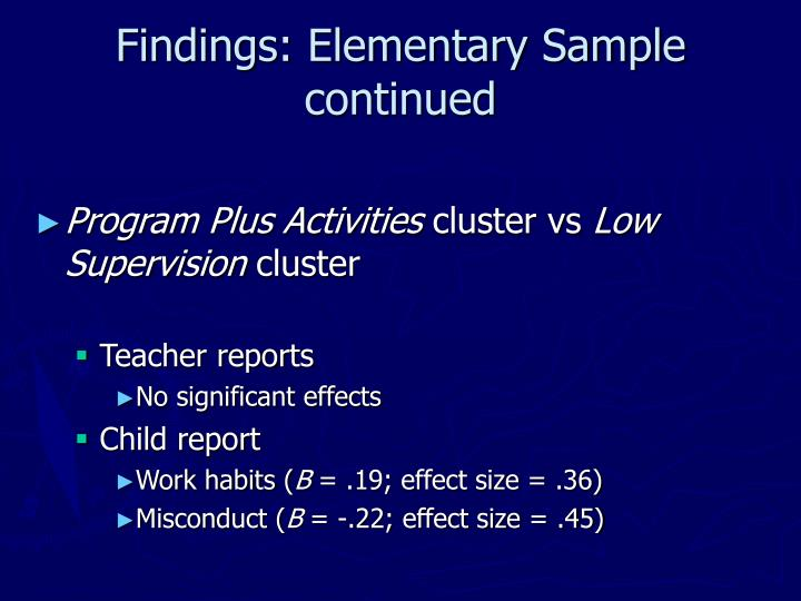 Findings: Elementary Sample continued