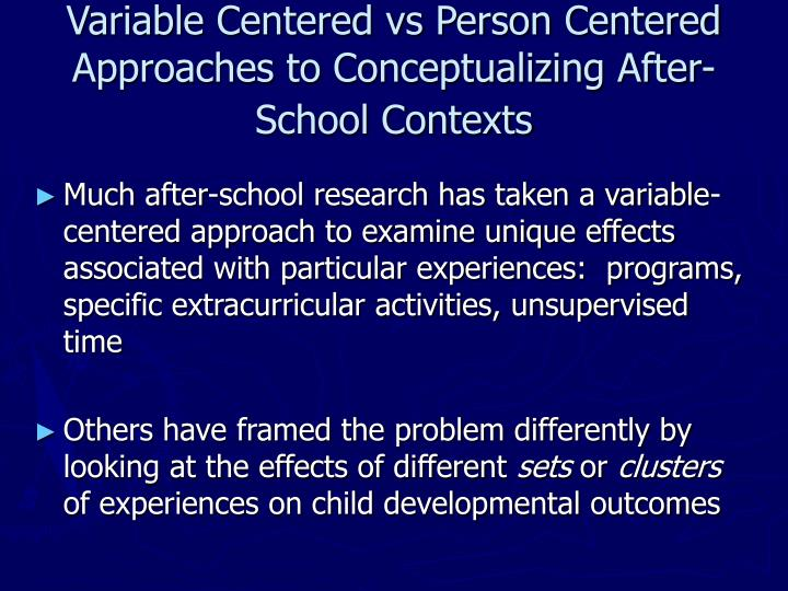 Variable Centered vs Person Centered