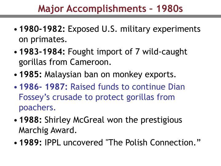 Major Accomplishments – 1980s