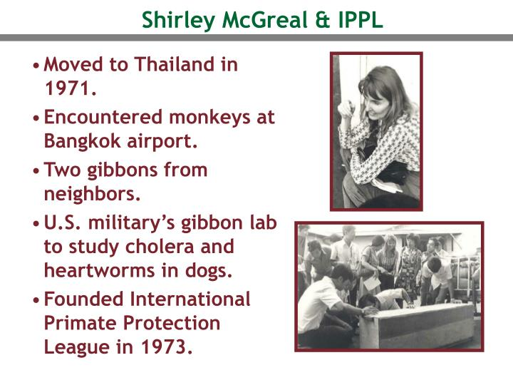 Shirley McGreal & IPPL