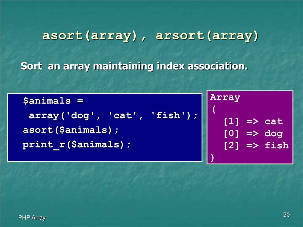 asort(array), arsort(array)