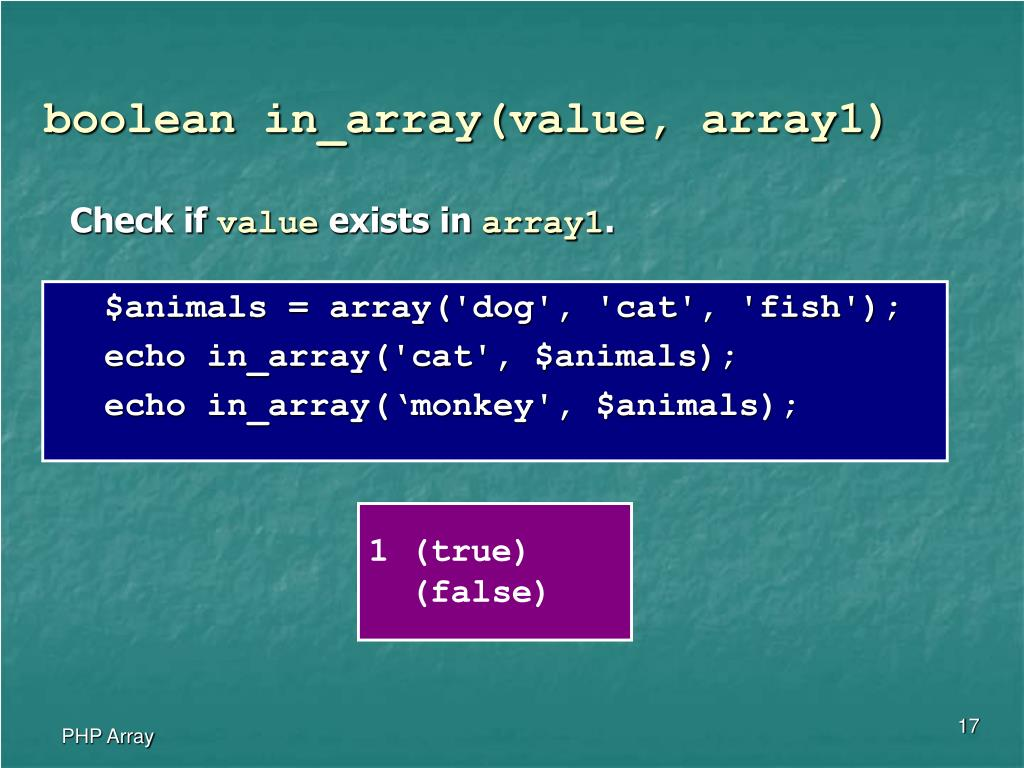 boolean in_array(value, array1)
