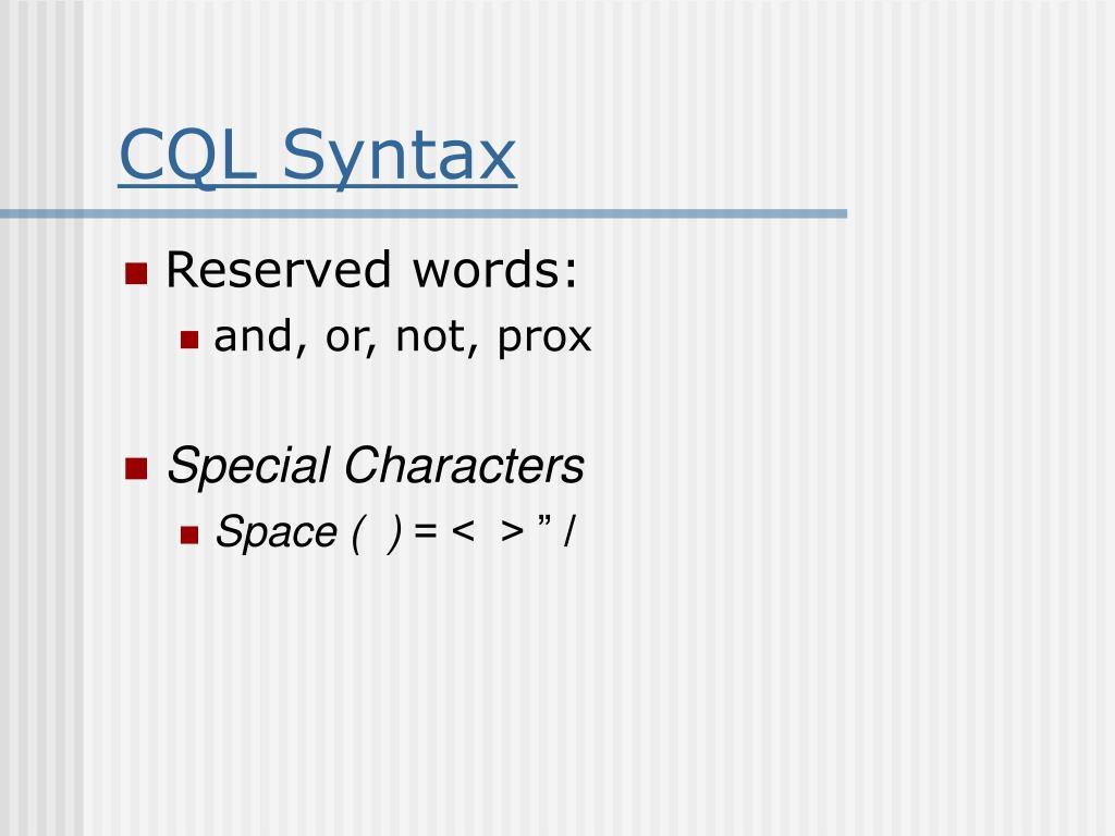 CQL Syntax