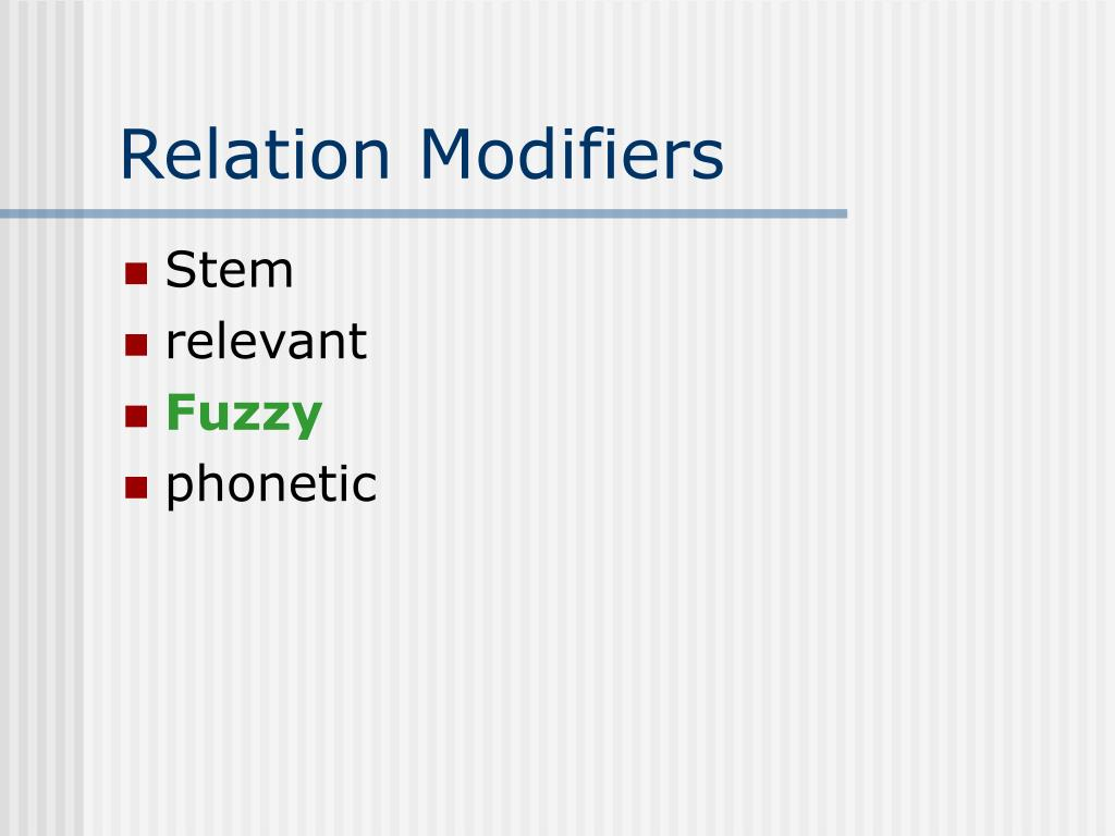 Relation Modifiers