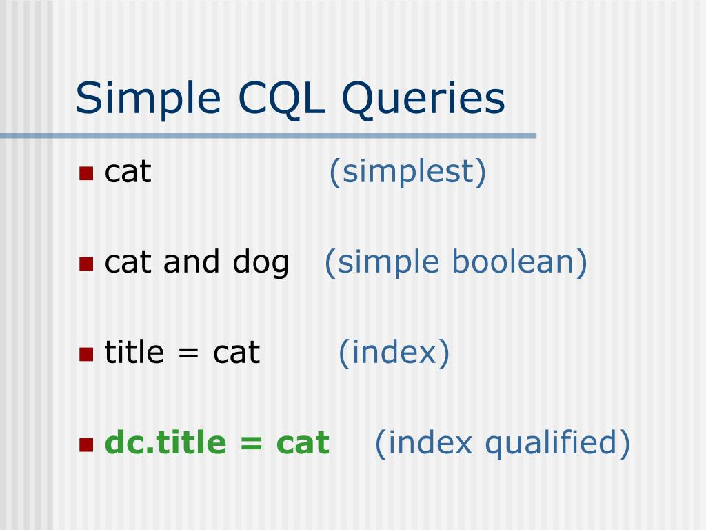Simple CQL Queries