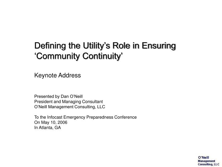 Defining the utility s role in ensuring community continuity