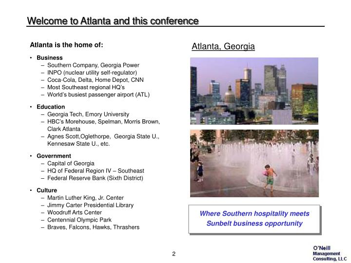 Welcome to atlanta and this conference