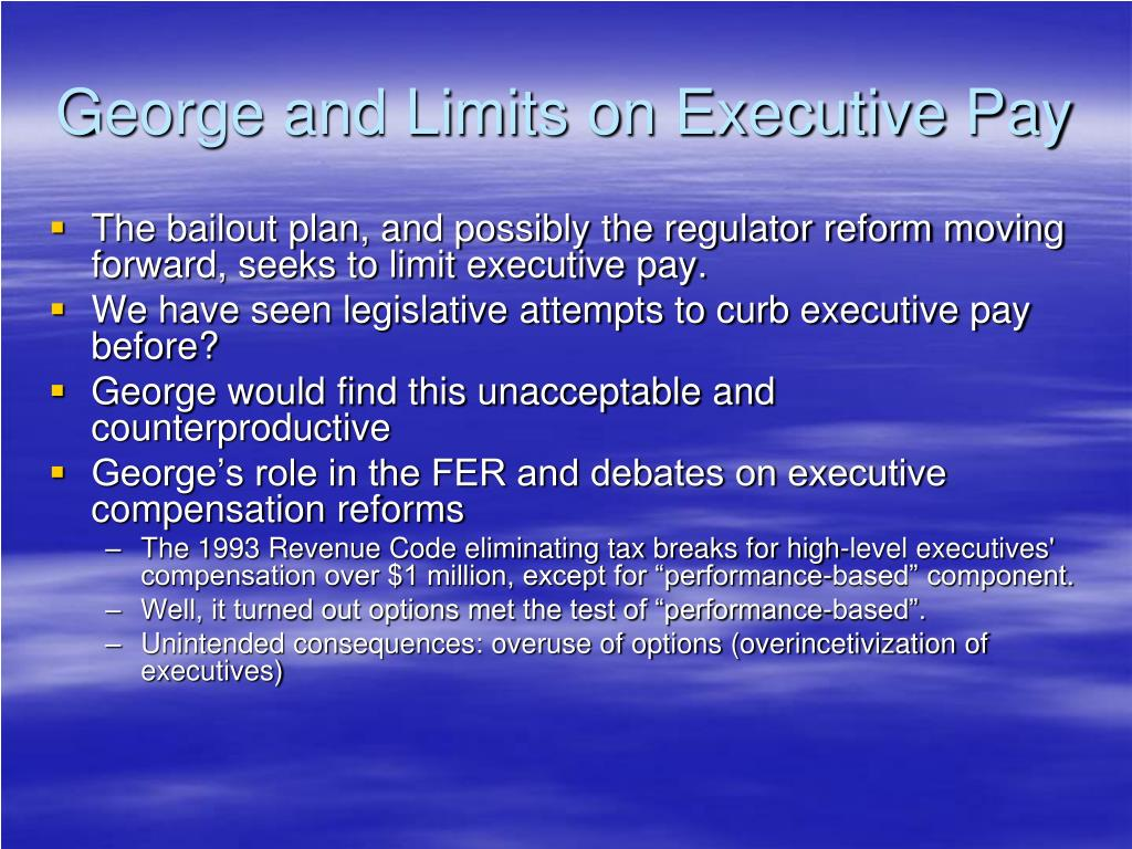 George and Limits on Executive Pay
