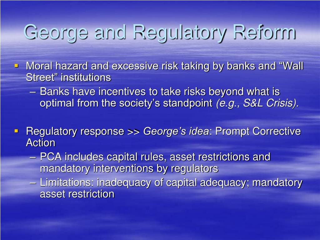 George and Regulatory Reform