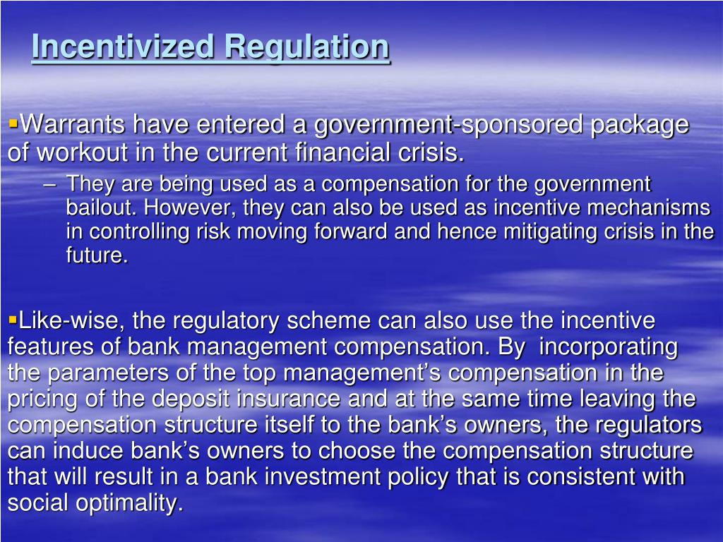 Incentivized Regulation