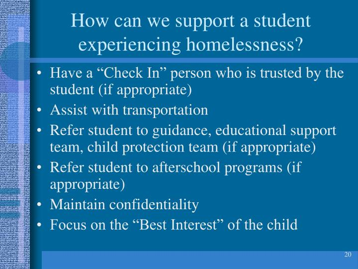 How can we support a student experiencing homelessness?