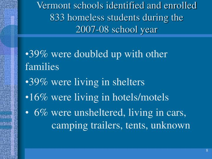 Vermont schools identified and enrolled 833 homeless students during the