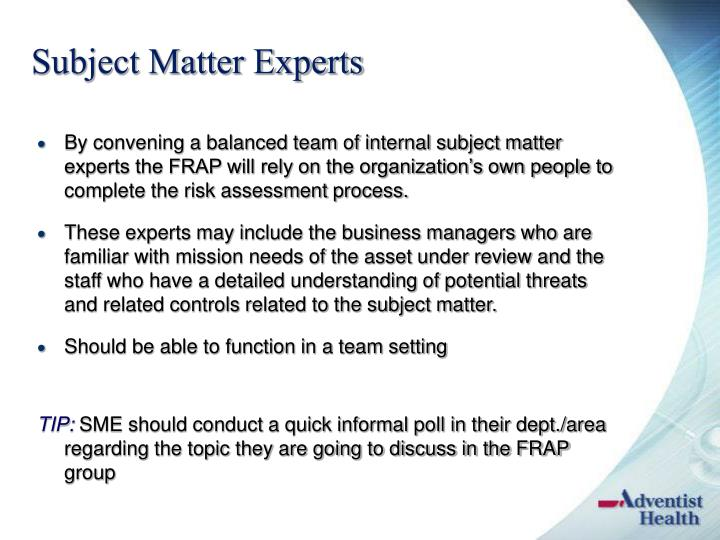 Subject Matter Experts