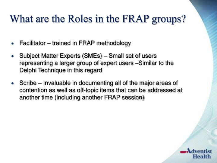 What are the Roles in the FRAP groups?