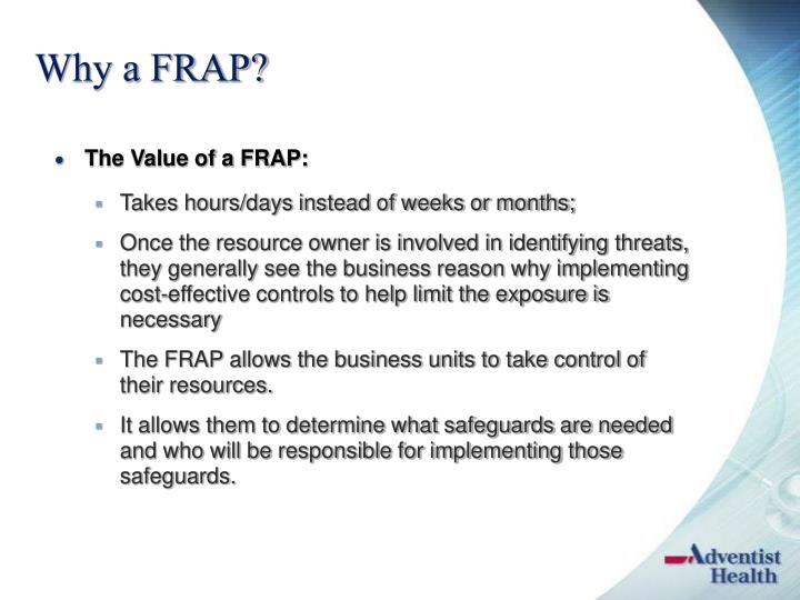Why a FRAP?