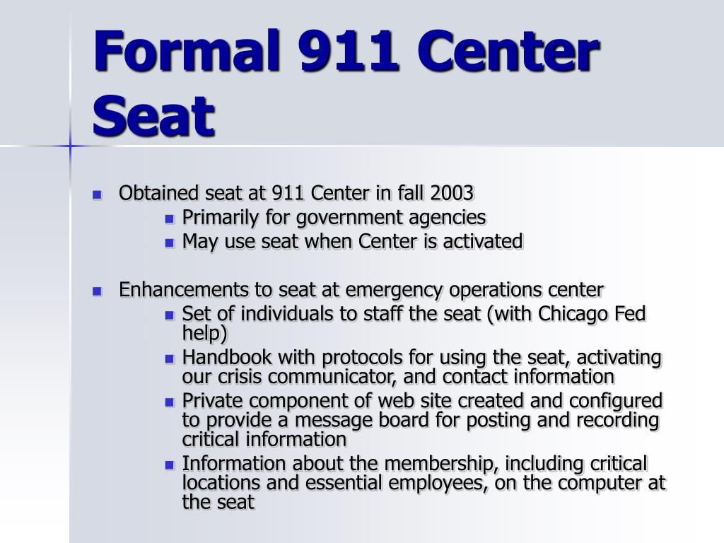 Formal 911 Center Seat