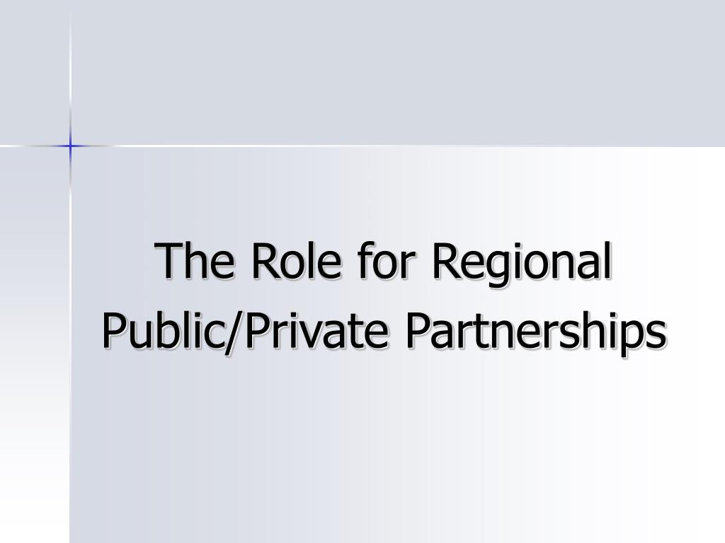 The Role for Regional