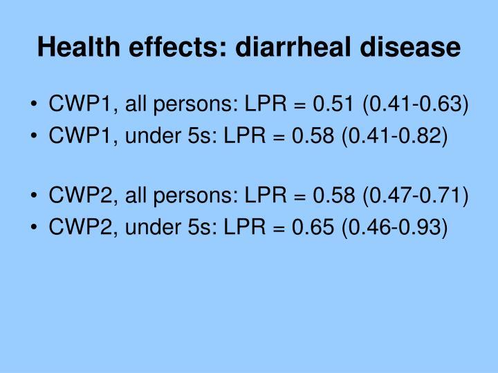 Health effects: diarrheal disease