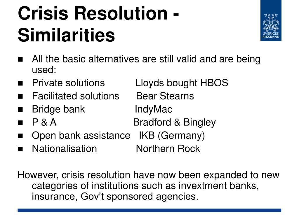 Crisis Resolution - Similarities