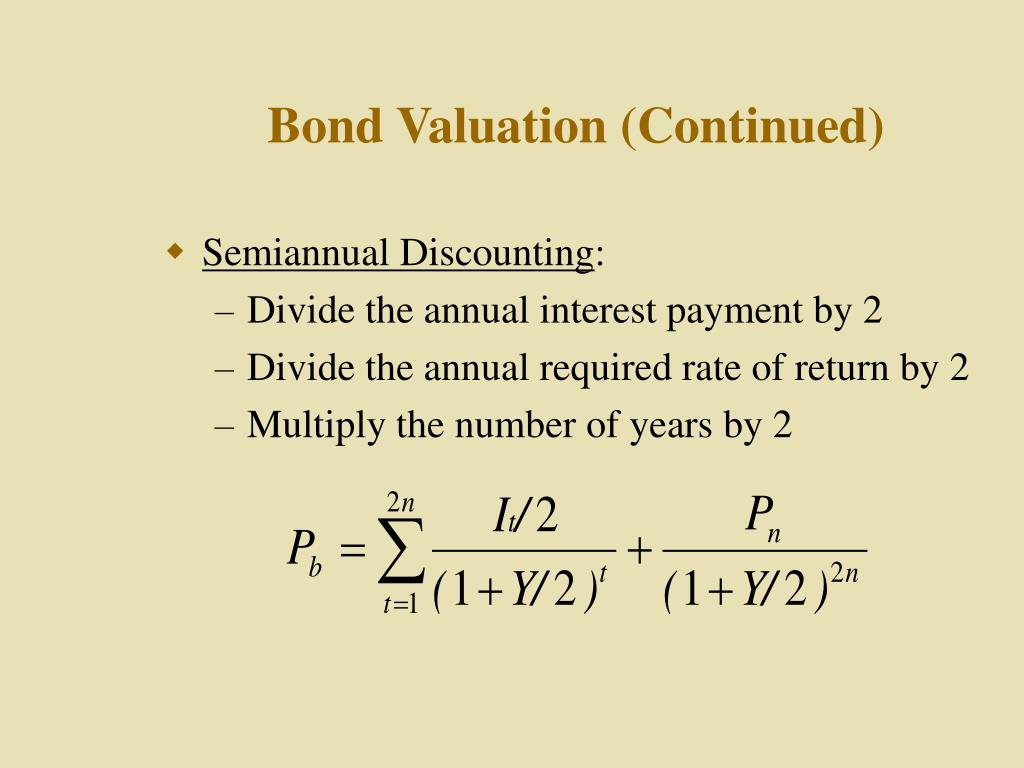 Bond Valuation (Continued)