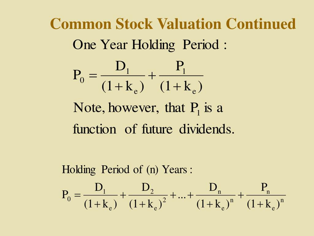 Common Stock Valuation Continued