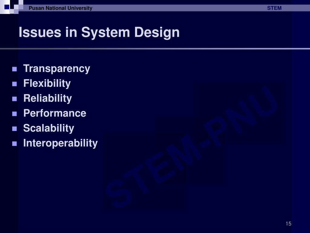 Issues in System Design
