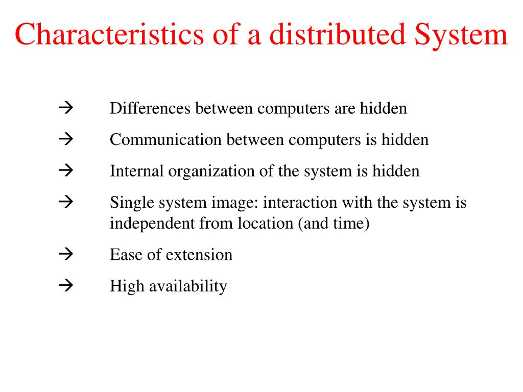 Characteristics of a distributed System