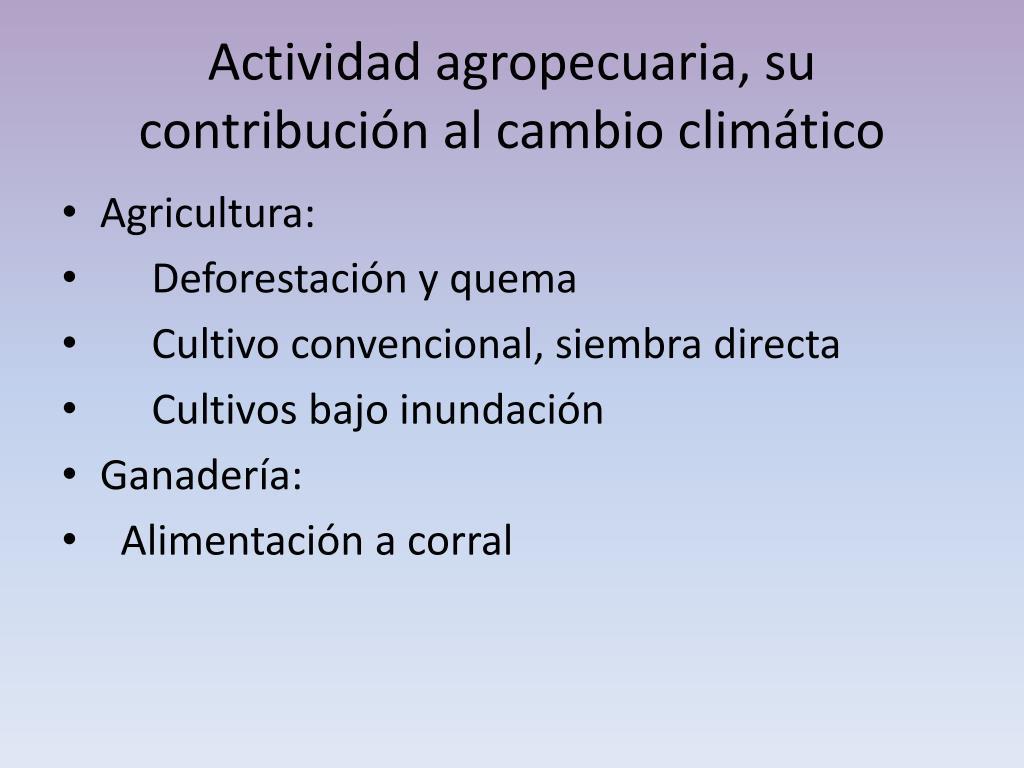 Actividad agropecuaria, su contribución al cambio climático