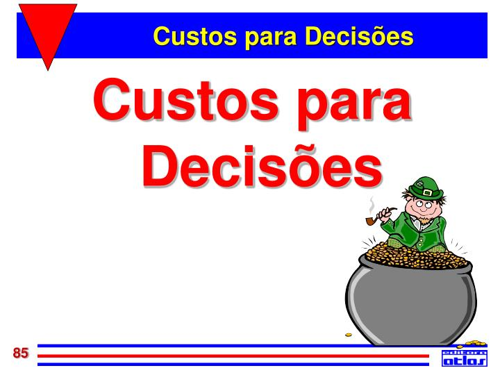 Custos para Decisões